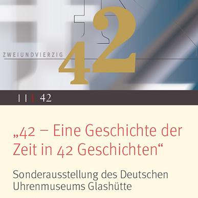 2013_Ausstellung_42 – Eine Geschichte der Zeit in 42 Geschichten