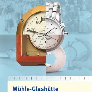 2019_Ausstellung_Mühle-Glashütte: Eine Familie der Uhrenindustrie